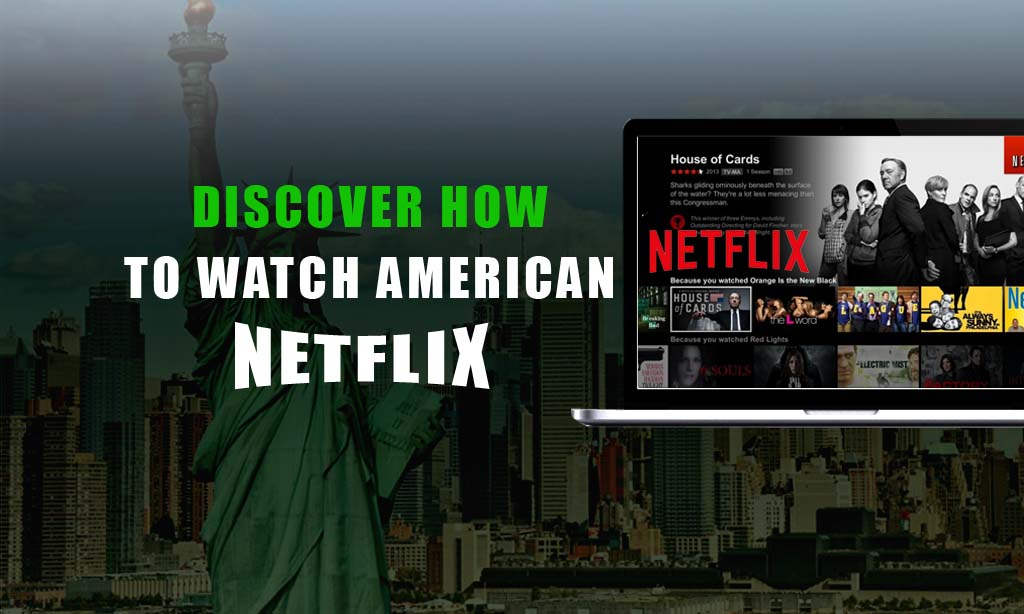 Access netflix americain