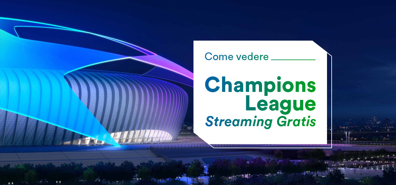 Champions League streaming gratis