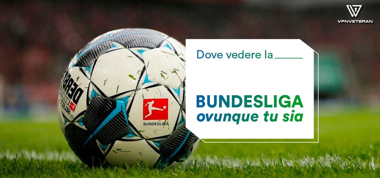 Dove vedere la Bundesliga