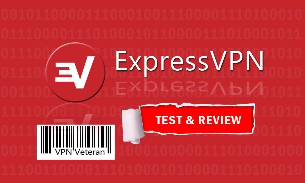 Express VPN review 2019: One of the best VPNS | VPNveteran com