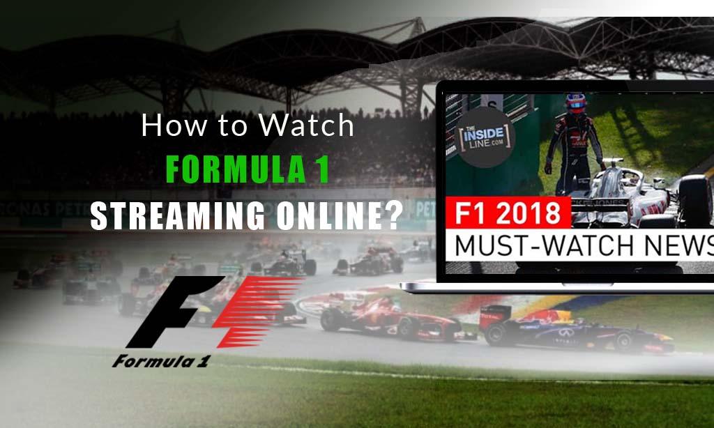How to Watch Formula 1 Streaming Online? | VPNveteran com