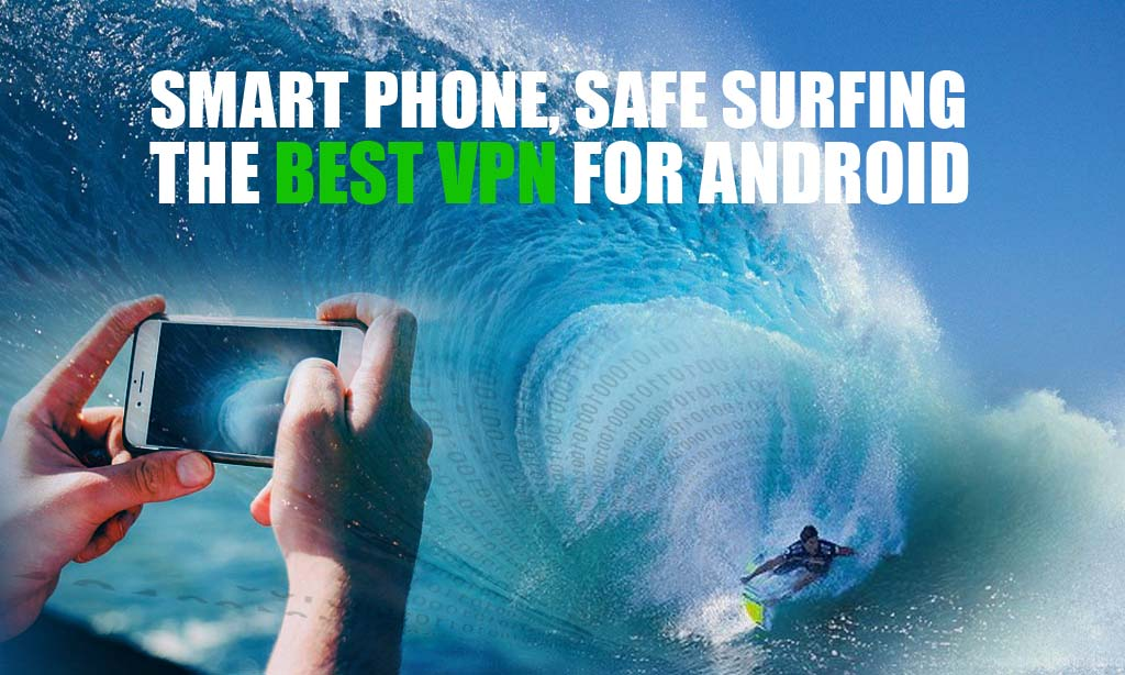 surfing with a vpn android