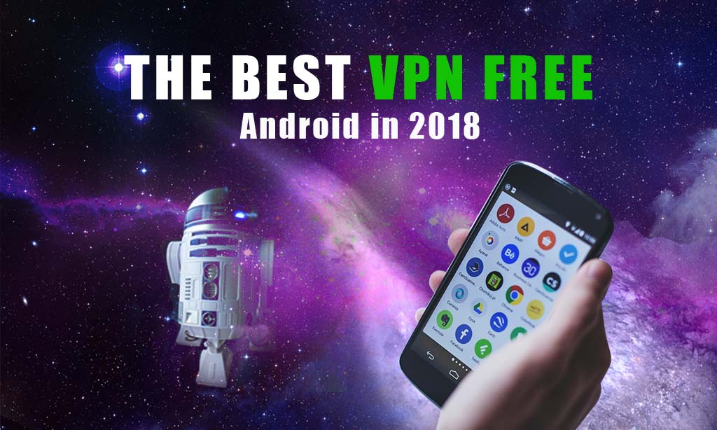 THE BEST VPN ANDROID