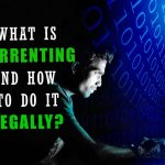 WHAT IS TORRENT LEGALLY