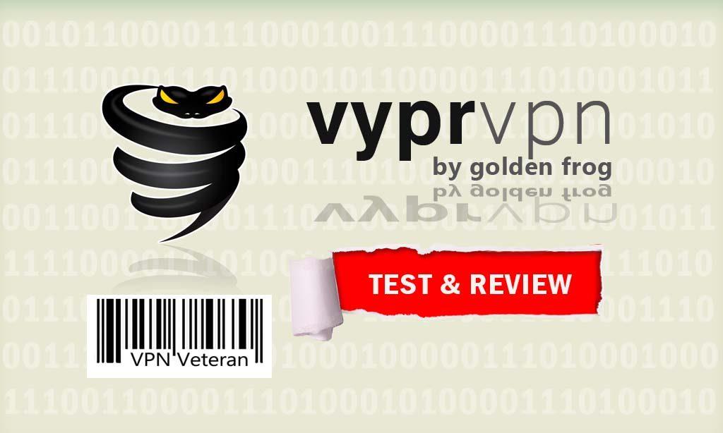 VyprVPN Review 2019: Is it a Good Choice? | VPNveteran com