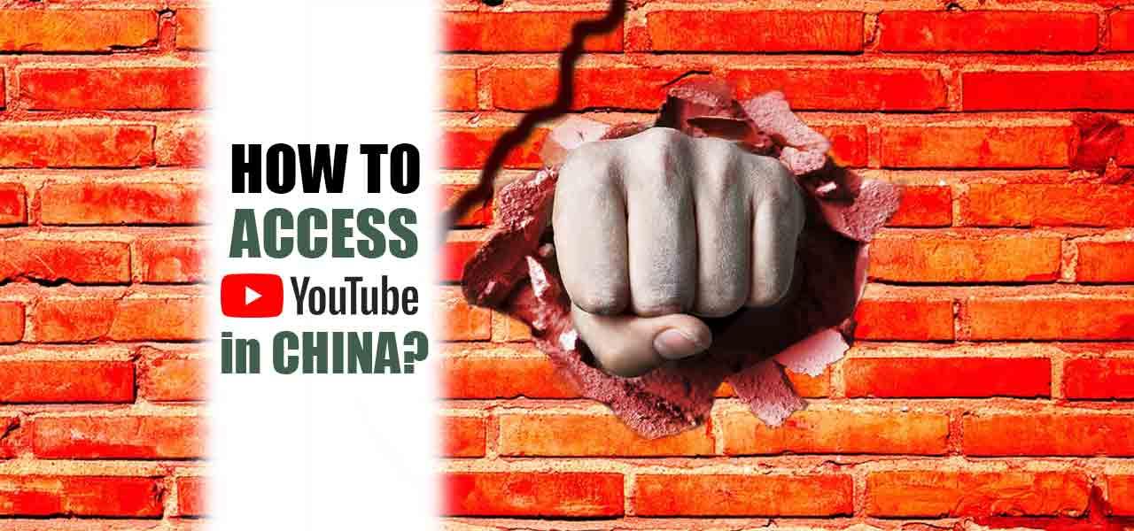 access youtube china