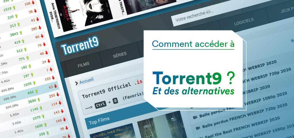 Acceder A Torrent9 Le Site De Telechargement Vpnveteran Com