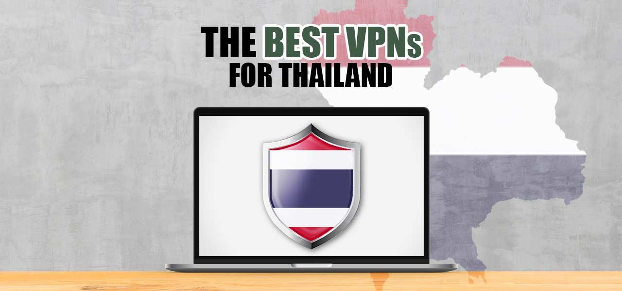 best thailand vpn