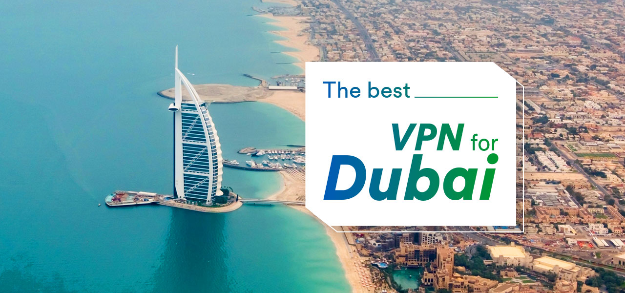 best vpn dubai
