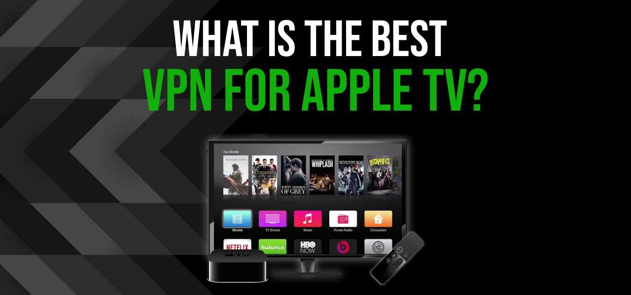 best vpn for apple tv