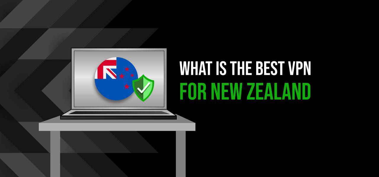 best vpn for newzealand