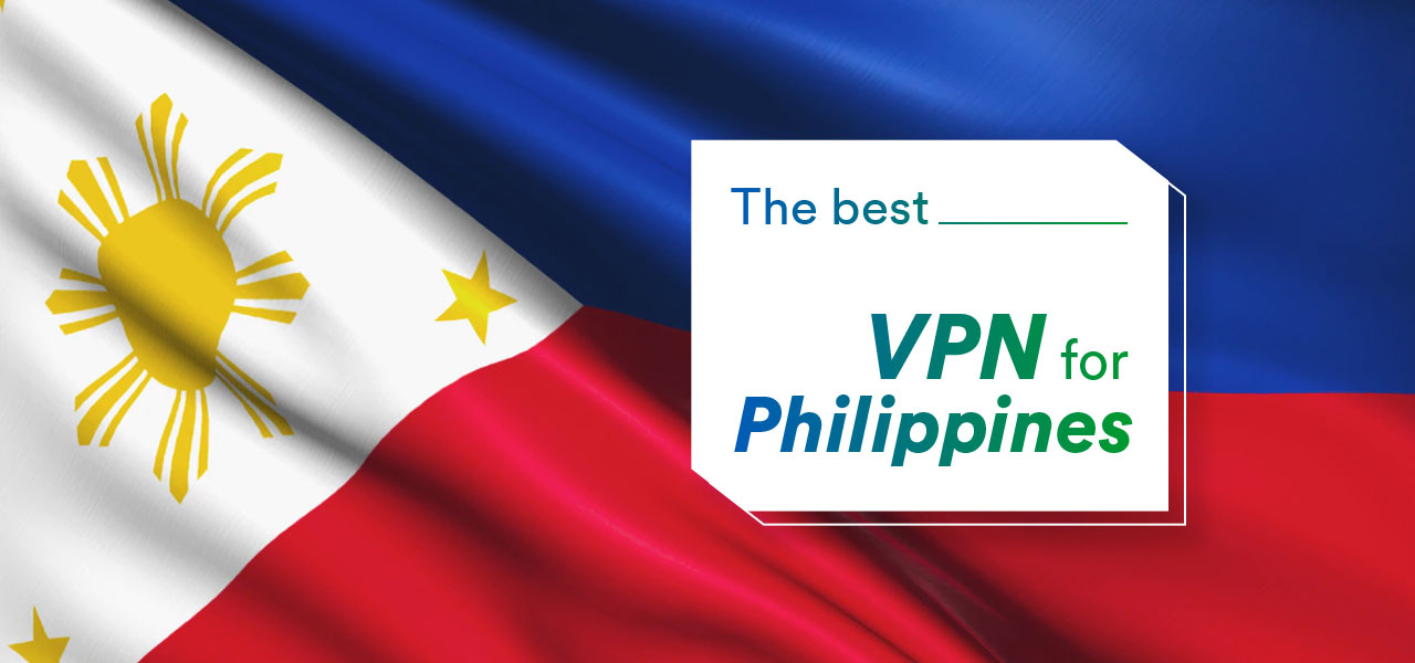 best vpn for philippines
