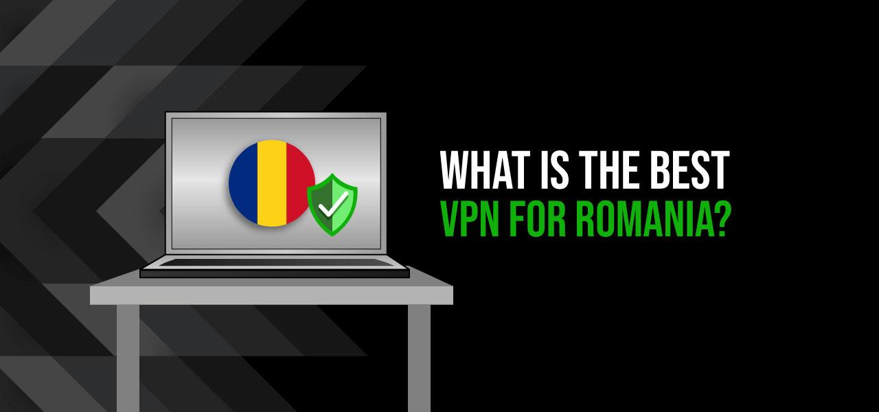 best vpn for romania