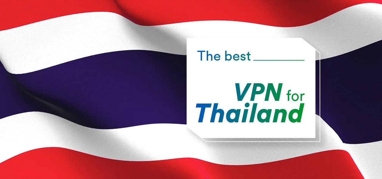 best vpn for thailand