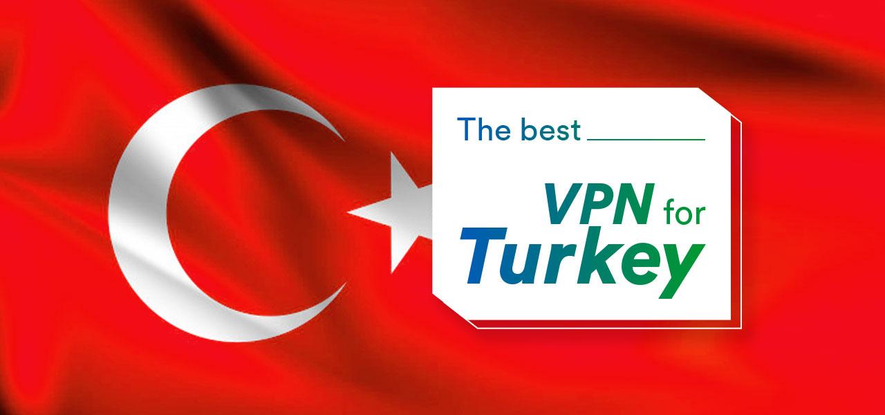 best vpn turkey