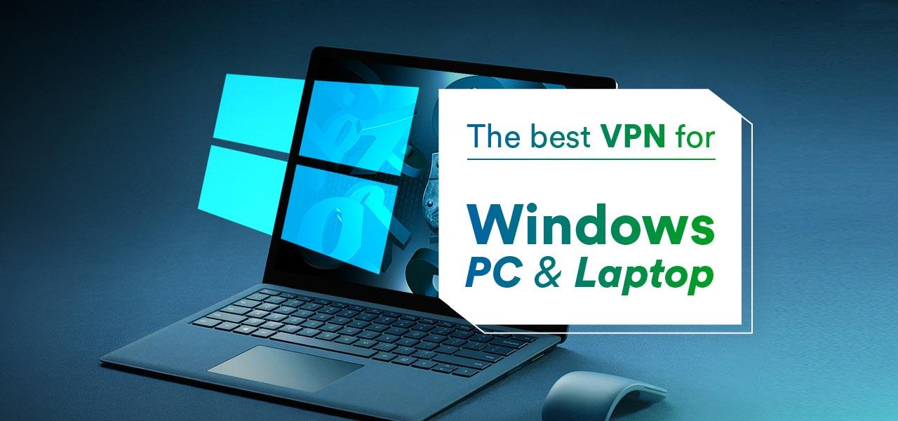 best vpn windows laptop