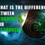 DIFFERENCE BITORRENT_UTORRENT