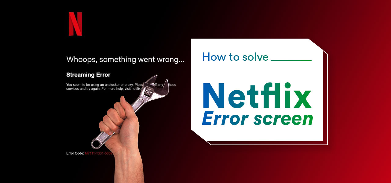 how to fix netflix error