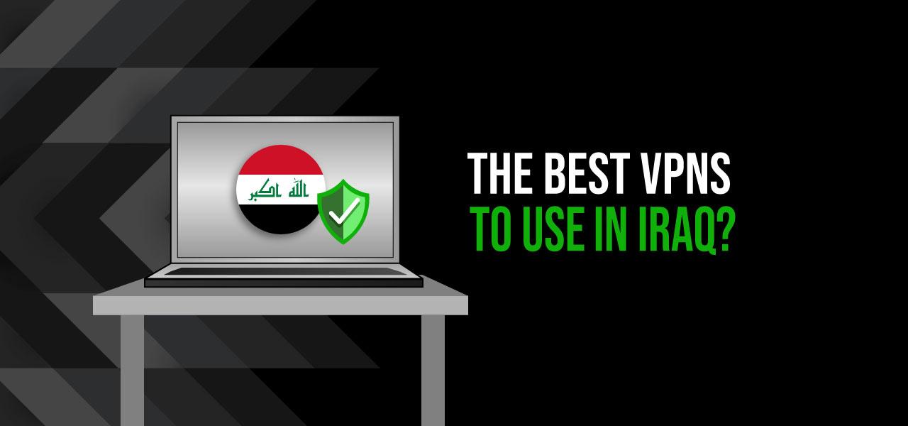 best vpn for iraq