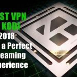 BEST VPN KODI