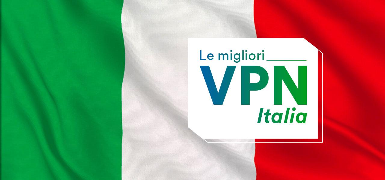 migliori vpn italia