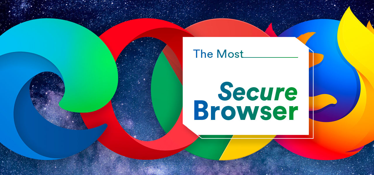 most secure browser