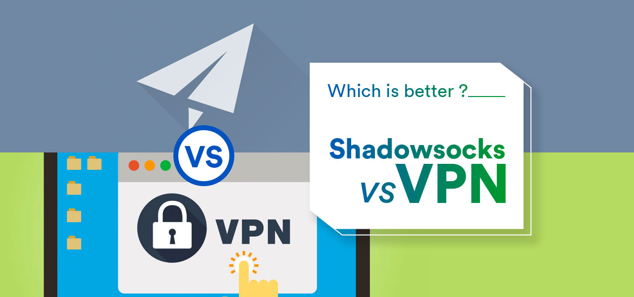 shadowsocks vs vpn