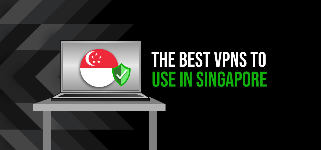 the best singapore vpn