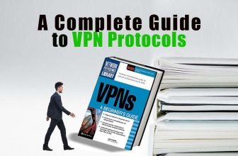 A Complete Guide to VPN Protocols