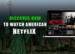 A Complete Guide on Getting American Netflix in 2019