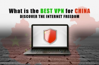 What is the Best VPN For China in 2019?