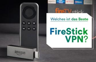 Welches ist das Beste Fire Stick VPN?