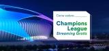 Scopri come vedere la Champions League streaming gratis 2020