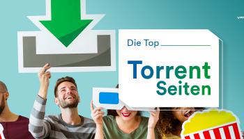 Die Top 10 Torrent Seiten 2021