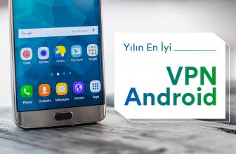 Yılın En İyi VPN Android Seçenekleri