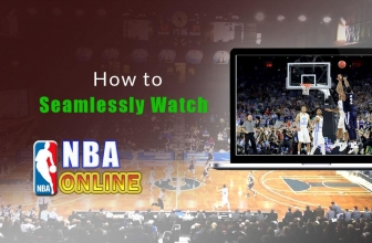 How to Seamlessly Watch NBA Online