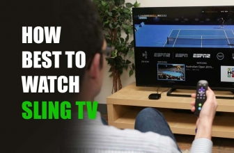 How Best to Watch Sling TV