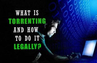 What is Torrenting? Are torrents illegal?