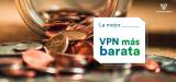 Las mejores VPN más baratas en España | Guía 2021