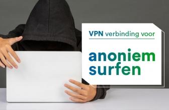 Anoniem surfen op internet 2020