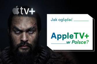 Oglądaj Apple TV w Polsce