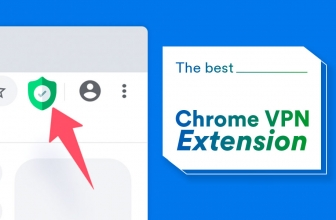 The 5 Best VPN Chrome Extension of 2021 for Your Web Traffic!