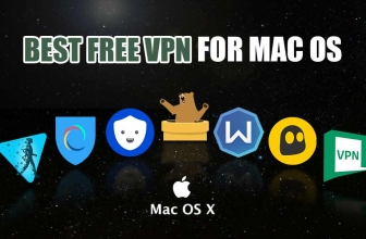 7 of the Best Free VPN for Mac OS We Vouch for in 2019