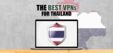 Here's the best VPN for Thailand in 2020
