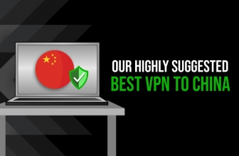 What is the Best VPN Into China in 2020?