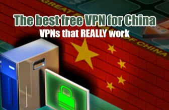 Best VPN China FREE: The VPNs that REALLY Work in 2019