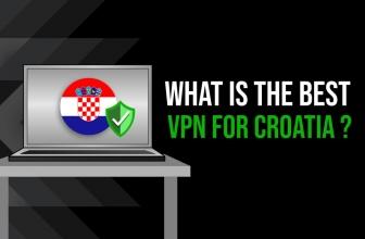 What Is the Best VPN Croatia?