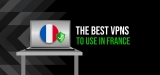 The Best VPN for France for 2020