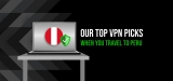 Unblock Websites with The Best VPN Peru