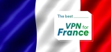 The Best VPN for France for 2020